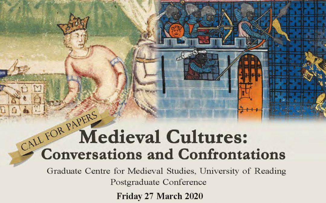 Call for papers – Postgraduate conference medieval cultures – conversations and confrontations 2020