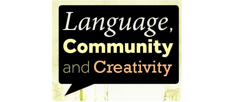 "Invitation: ""Language, community and creativity"" Friday 31 January 2020"