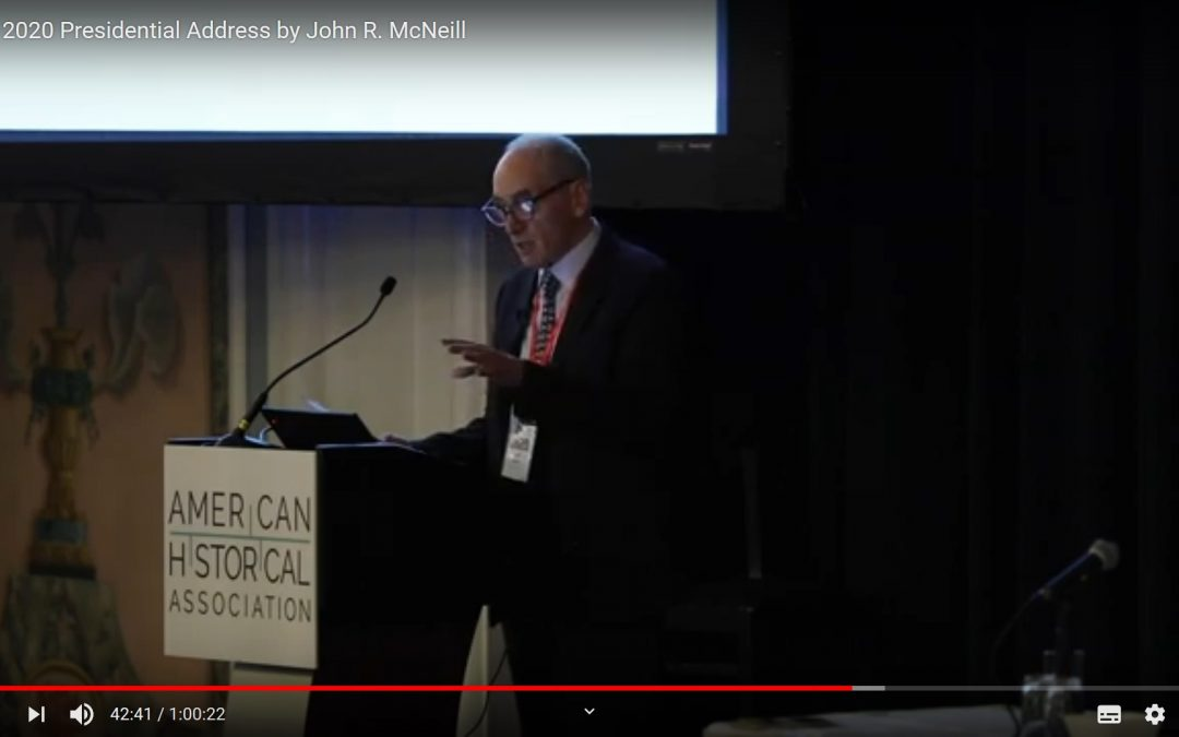 New Collaborations between History and the Sciences: Historian John R. McNeill on the Future of Historical Research