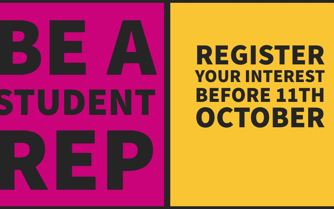 Do you want to be a Student Representative?